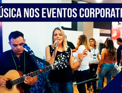 A Música nos Eventos Corporativos