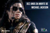 Dez anos da morte de Michael Jackson - Toca da Villa