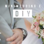 Miniwedding e DIY