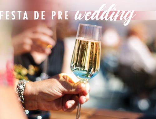 Festa de Pré Wedding