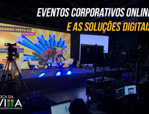 Eventos corporativos online e as soluções digitais
