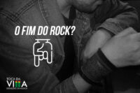 O FIM DO ROCK?