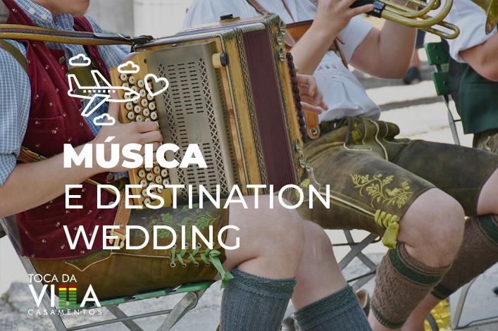 Música e destination wedding