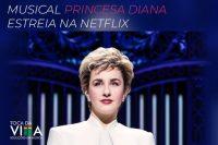 Musical Princesa Diana estreia na Netflix