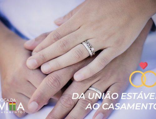 Da união estável ao casamento