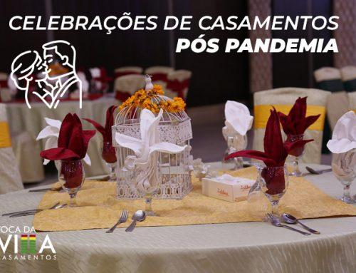 Celebrações de Casamentos pós pandemia
